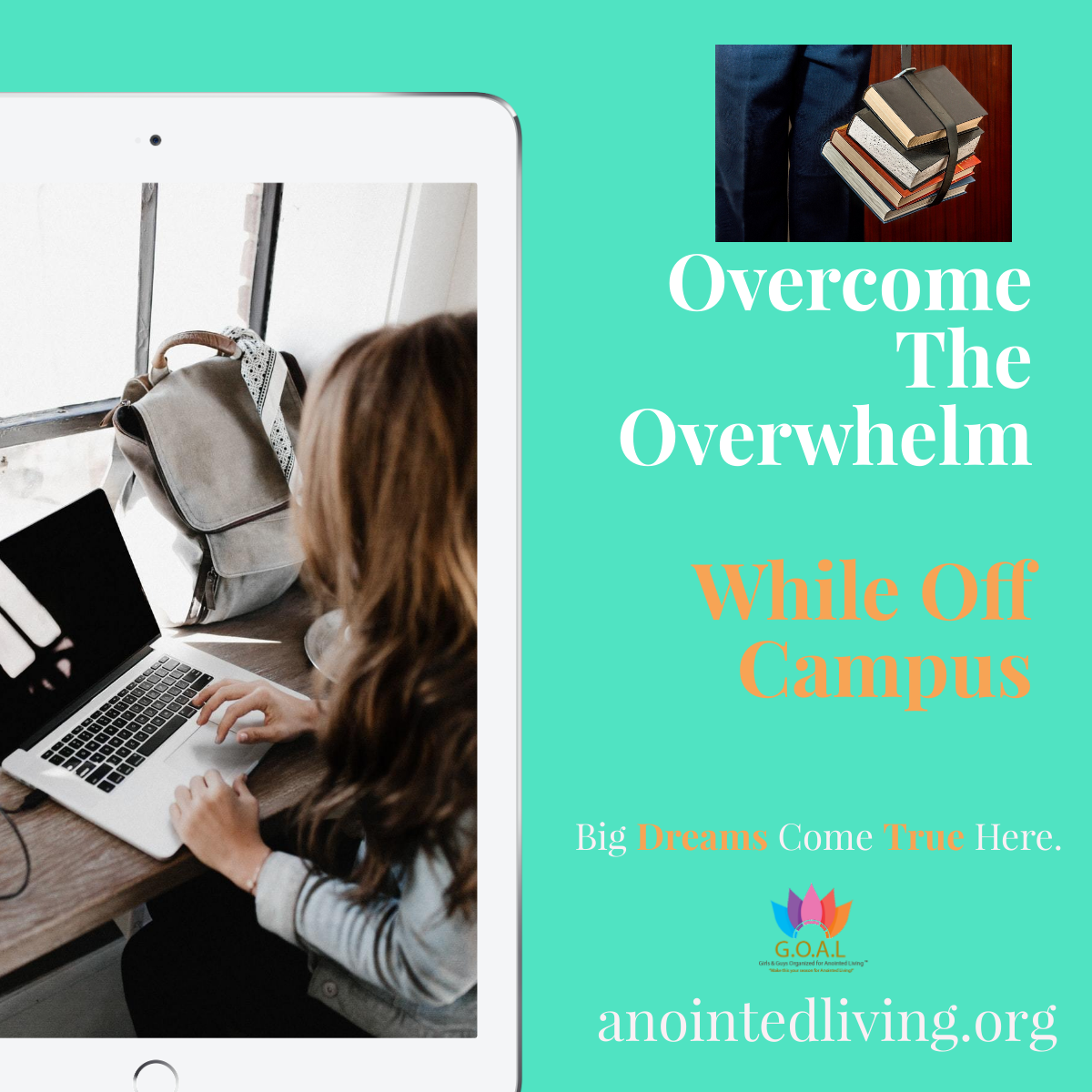 Overcome The Overwhelm College Students Featured
